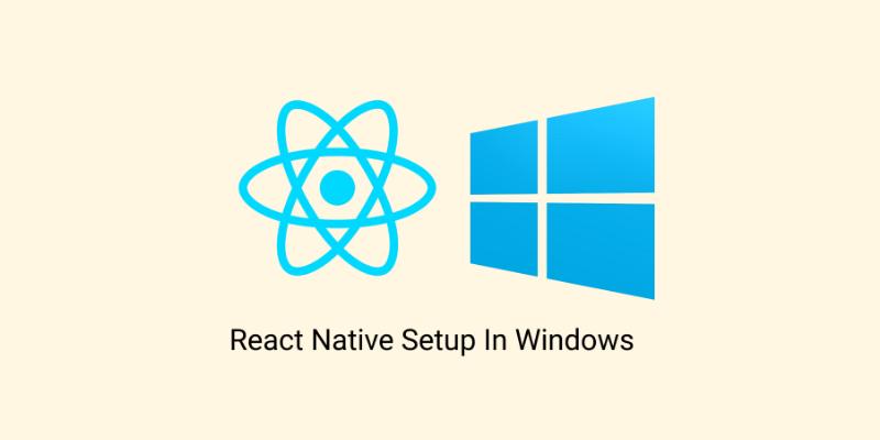 cài đặt react native trên windows